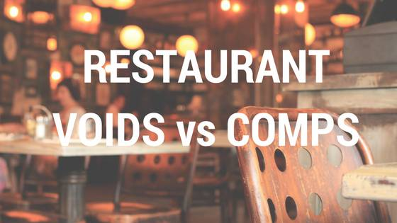 When to Use Void vs Comp in Your Restaurant   The Restaurant