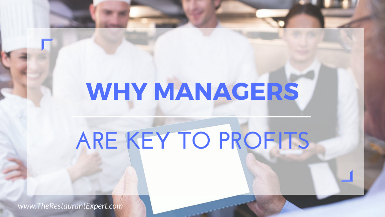 why managers are key to restaurant profits