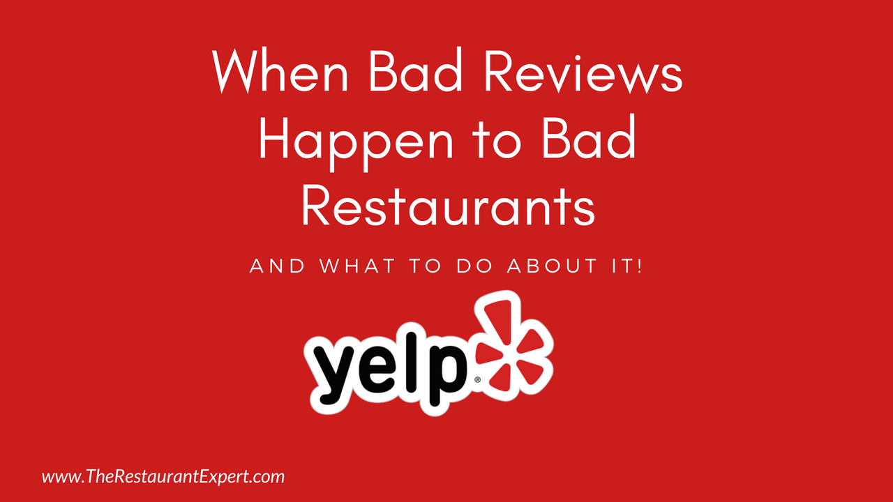 Restaurant reviews yelp - When Bad Yelp Reviews Happen