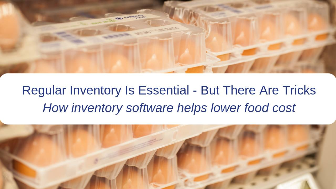 How Inventory Software Helps Lower Food Cost The