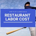restaurant labor controls