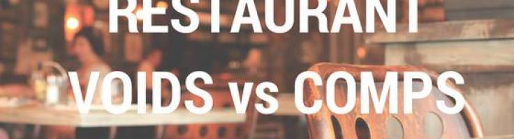 When to Use Void vs Comp in Your Restaurant - Smart Systems
